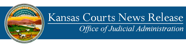 Kansas Courts News Release